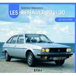 LA RENAULT 20 ET 30 DE MON PÈRE Librairie Automobile SPE 9791028300012