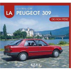 LA PEUGEOT 309 DE MON PERE Librairie Automobile SPE 9791028300418