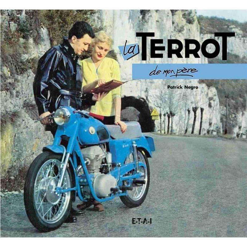 LA TERROT DE MON PÈRE Librairie Automobile SPE 9782726888384