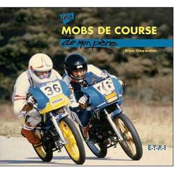 LES MOBS DE COURSE DE MON PÈRE Librairie Automobile SPE 9782726887547