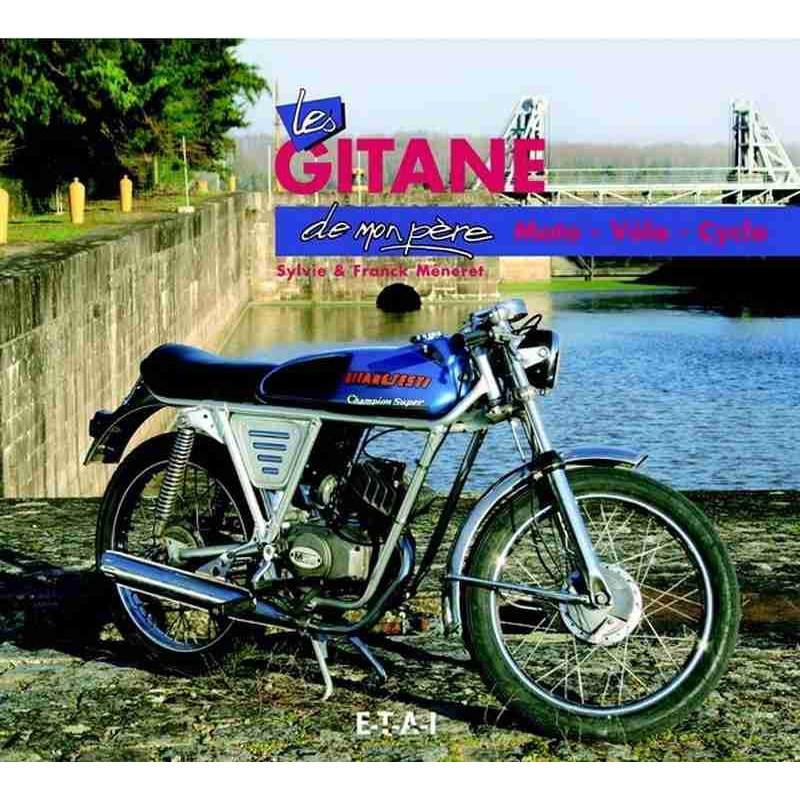 LES GITANE DE MON PÈRE Librairie Automobile SPE 9782726886557
