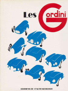LES GORDINI / ROBERT JARRAUD / MAEGHT 1983 Librairie Automobile SPE GORDINI JARRAUD