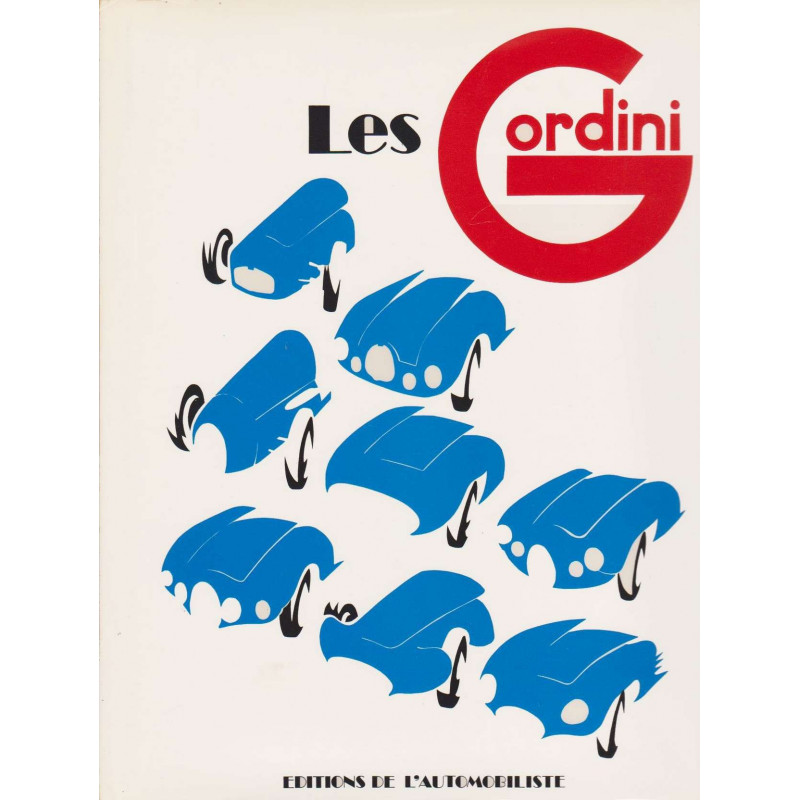 LES GORDINI / ROBERT JARRAUD / MAEGHT 1983 Librairie Automobile SPE GORDINI JARRAUD