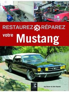 MUSTANG - RESTAUREZ REPAREZ VOTRE MUSTANG / ETAI Librairie Automobile SPE 9791028300982