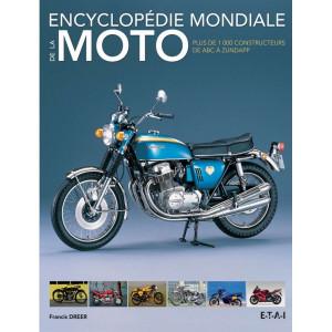 L'ENCYCLOPEDIE MONDIALE DE LA MOTO - PLUS DE 1000 CONSTRUCTEURS Librairie Automobile SPE 9782726896099