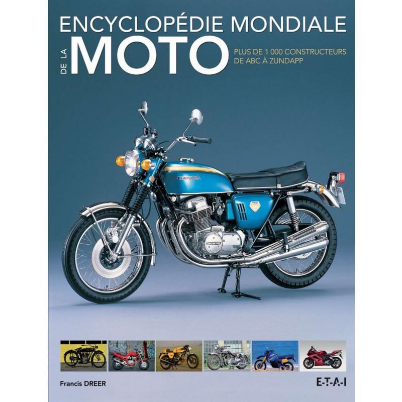 Encyclopédie mondiale de la moto / Francis DREER / ETAI-9782726896099
