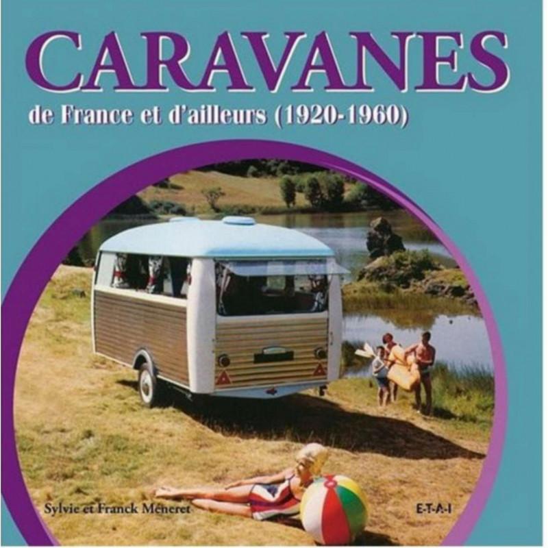 CARAVANES DE FRANCE ET D'AILLEURS 1920-1960