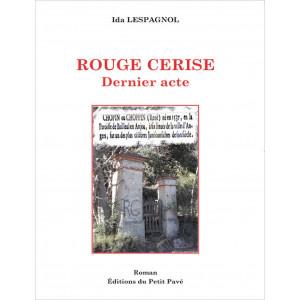 Rouge Cerise Dernier acte de Ida Lespagnol Librairie Automobile SPE 9782847125771