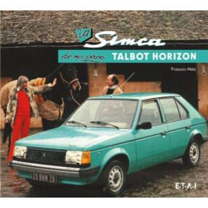 LA SIMCA TALBOT HORIZON DE MON PÈRE / FRANÇOIS METZ / EDITIONS ETAI Librairie Automobile SPE 9782726896154
