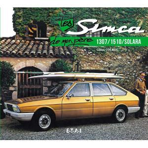 LES SIMCA 1307 DE MON PÈRE / GILLES COLBOC / EDITION ETAI Librairie Automobile SPE 9782726895875