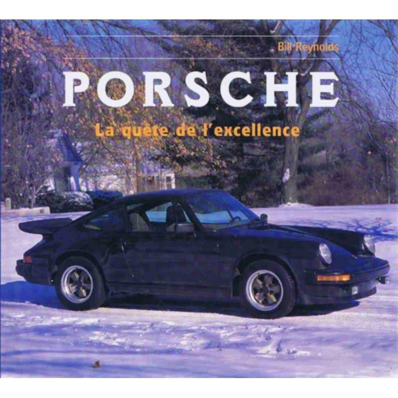 PORSCHE - LA QUÊTE DE L' EXCELLENCE Librairie Automobile SPE 9782876771918