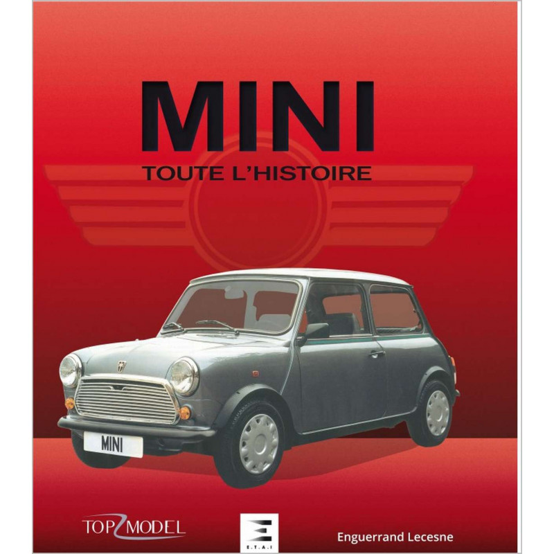 MINI TOUTE L'HISTOIRE Librairie Automobile SPE 9791028302238