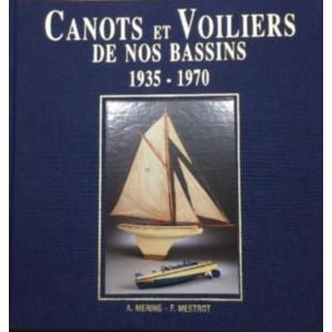 Canots et voiliers de nos bassins 9782951928602