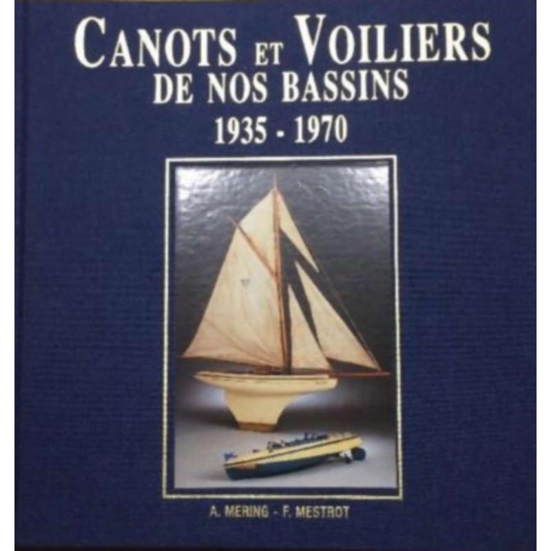 Canots et voiliers de nos bassins 1935-1970 - NEUF Librairie Automobile SPE 9782951928602