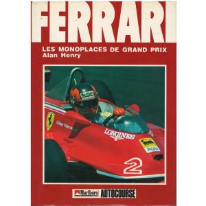 FERRARI LES MONOPLACES DE GRAND PRIX - Alan Henry Librairie Automobile SPE FERRARI LES MONOPLACES