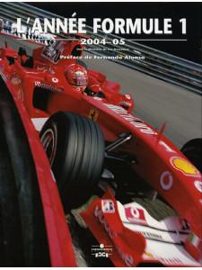 L'ANNEE FORMULE 1 2004 - 05 Librairie Automobile SPE 9782847070811