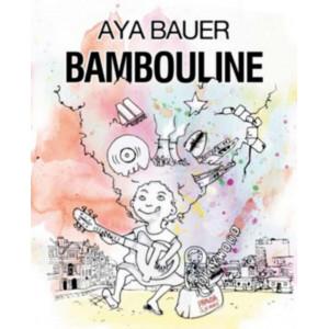 BAMBOULINE de Aya Bauer LES LETTRES MOUCHETÉES Librairie Automobile SPE 9791095999324