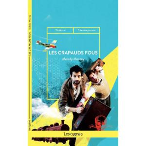 Les crapauds fous De Mélody Mourey Éditeur Les Cygnes Librairie Automobile SPE 9782369442899