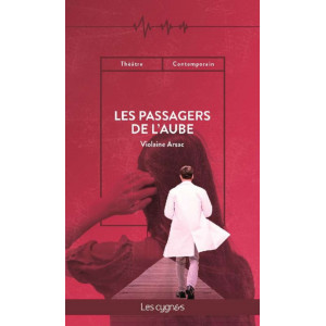 Les Passagers de l'aube De Violaine Arsac Éditeur Les Cygnes Librairie Automobile SPE 9782369442868