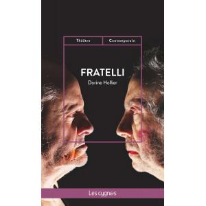 Fratelli De Dorine Hollier Editions les Cygnes, 2017 Librairie Automobile SPE 9782369442684