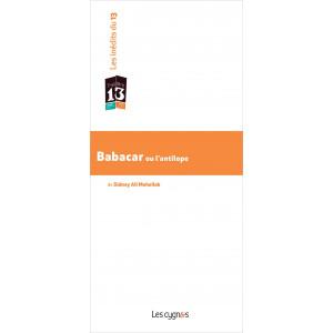 Babacar ou L'antilope De Sidney Ali Mehelleb Edition les Cygnes Librairie Automobile SPE 9782369442561