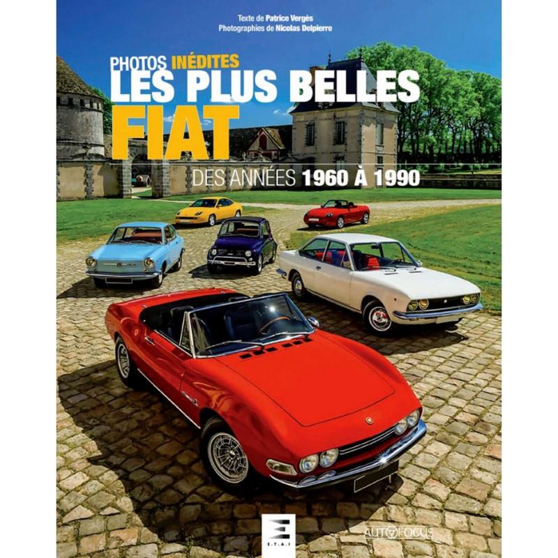 9791028303136 Les plus belles FIAT : des années 1960 à 1990 - photos inédites
