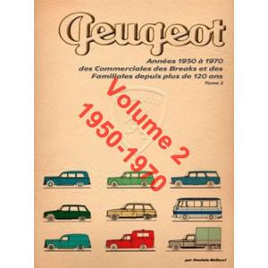 PEUGEOT 1950/1970 Commerciales et Familiales Vol.2 Librairie Automobile SPE 9788894072471