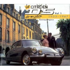 LA CITROEN DS DE MON PÈRE (1955-1967) TOME 1 Librairie Automobile SPE 9782726883600