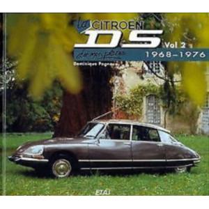 LA CITROËN DS DE MON PÈRE (1968-1976) Vol 2 Librairie Automobile SPE 9782726883617