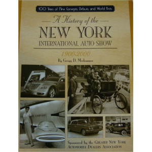 A history of the New York International Auto Show 1900-2000 Librairie Automobile SPE New York Auto-Show