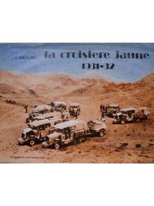 La croisière jaune 1931-32 Librairie Automobile SPE La croisière jaune 1931-32