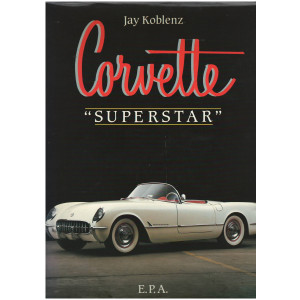 "CORVETTE "" SUPERSTAR "" - EPA Librairie Automobile SPE 9782851202307"
