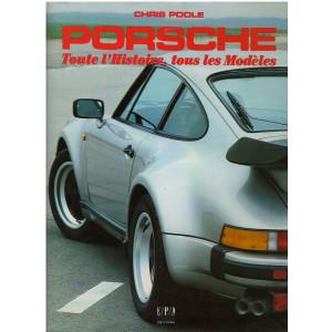 PORSCHE Tous l'histoire, tous les modèles - EPA Librairie Automobile SPE 9782851203649