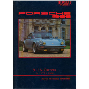 PORSCHE 911 et CARRERA de 1975 à 1988 Librairie Automobile SPE 9782726880968