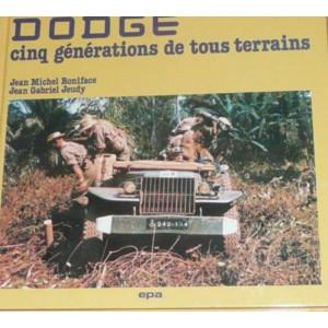 DODGE Cinq générations de tous terrains Librairie Automobile SPE 9782851200914