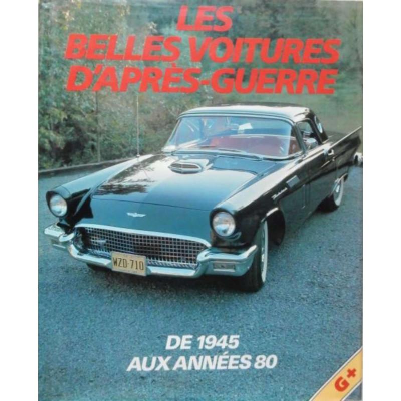 Les Belles Voitures d'Après-Guerre de 1945 aux Années 80 Librairie Automobile SPE 9782700064056