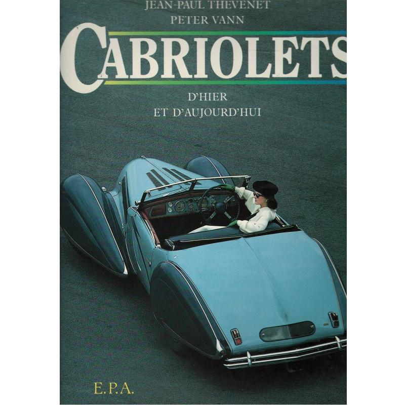 CABRIOLETS D'HIER ET D'AUJOURD'HUI - EPA Librairie Automobile SPE CABRIOLETS EPA