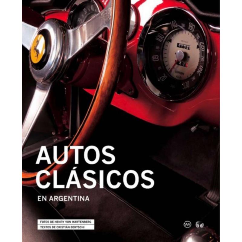 Autos Clasicos En Argentina Librairie Automobile SPE 9789872537906