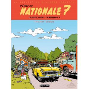 C'était la Nationale 7 de Thierry DUBOIS Librairie Automobile SPE 9782888904854