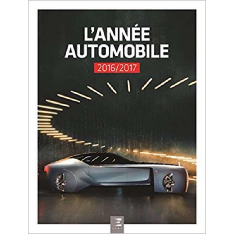 L'ANNÉE AUTOMOBILE N°64 2016-2017 Librairie Automobile SPE 9791028301477