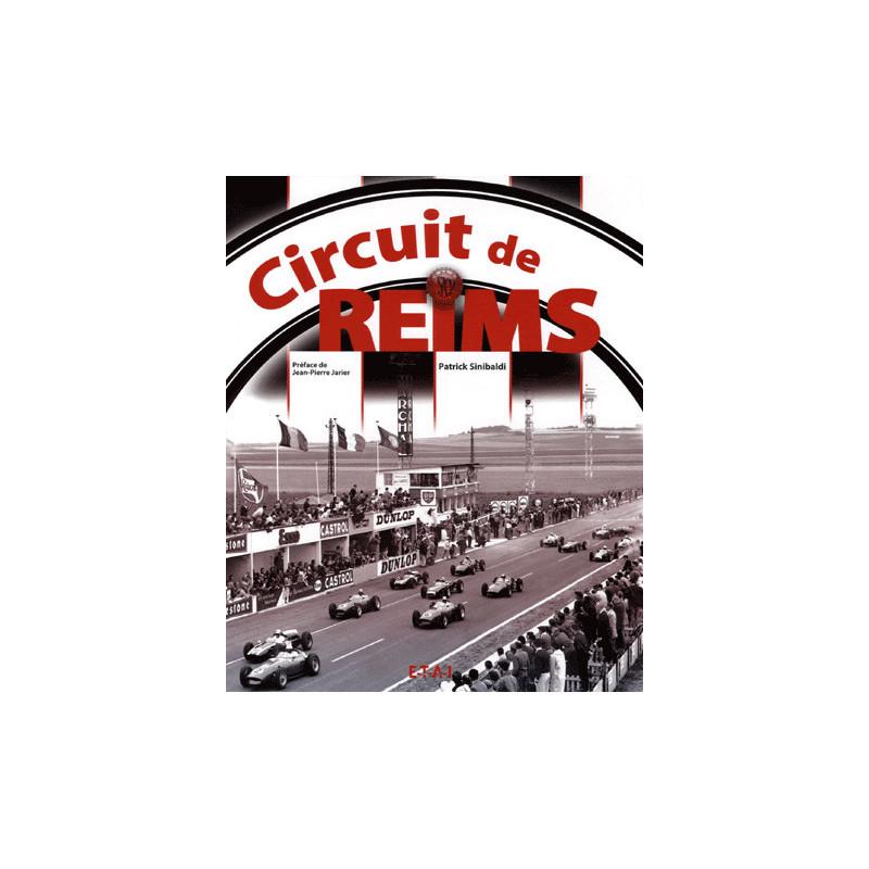 CIRCUIT DE REIMS Librairie Automobile SPE 9782726894606