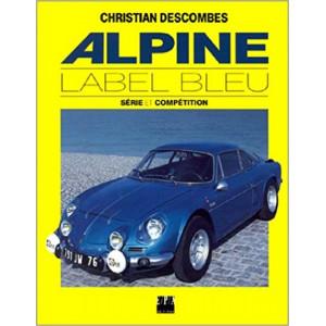 ALPINE LABEL BLEU - Série et Compétition - EPA 9782851203953