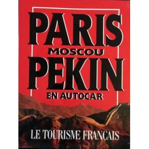 Paris Moscou Pékin en autocar Librairie Automobile SPE 9782950727107
