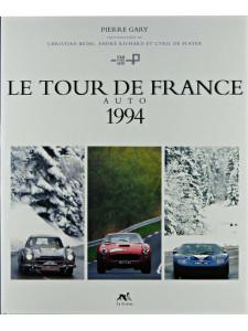 Tour de France auto 1994 Librairie Automobile SPE 9782840450979