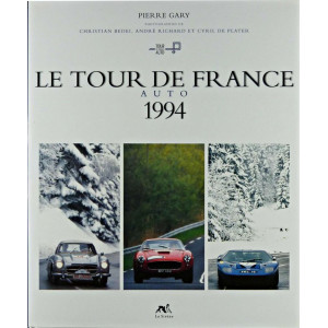 Tour de France auto 1994 Librairie Automobile SPE 9782840450979
