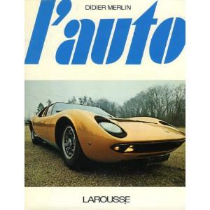 L'AUTO de Didier Merlin - Larousse Librairie Automobile SPE L'AUTO