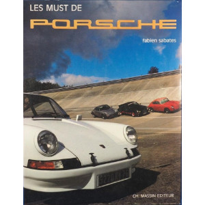 LES MUST DE PORSCHE Librairie Automobile SPE le must de porsche