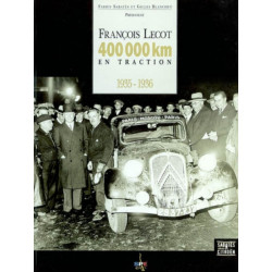 400 000 KM EN TRACTION 1935/1936 Librairie Automobile SPE 9782912838018