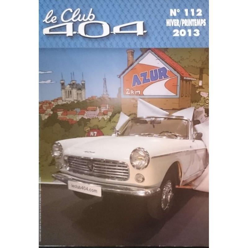 LE CLUB 404 LE MAGAZINE PEUGEOT N°112 Librairie Automobile SPE LE CLUB 404 N°112