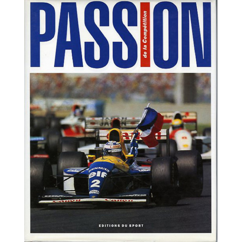 PASSION DE LA COMPETITION editions du sport Librairie Automobile SPE 9782740403174